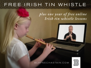 Blayne Chastain Irish Tin Whistle